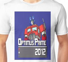 Optimus for President!  Unisex T-Shirt