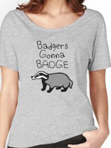 Badgers Gonna Badge Women's Relaxed Fit T-Shirt
