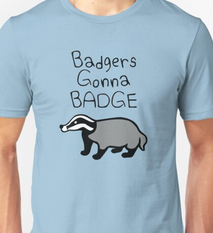 Badgers Gonna Badge T-Shirt