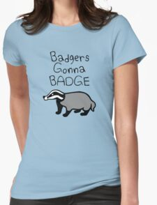 Badgers Gonna Badge Womens Fitted T-Shirt