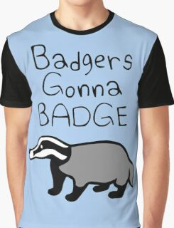 Badgers Gonna Badge Graphic T-Shirt