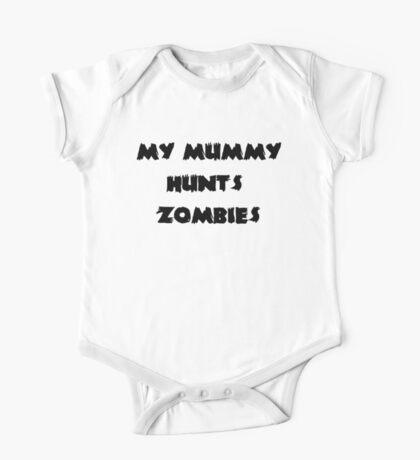 My Mummy Hunts Zombies One Piece - Short Sleeve