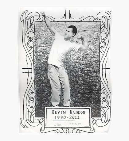 Kevin Haddon Poster