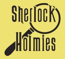 Sherlock Holmies  by TBuzz