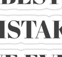 Best Mistake Sticker
