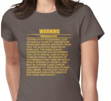 WARNING: Sherlockian in grief  Womens Fitted T-Shirt