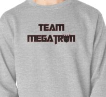 Team Megatron (black) Pullover