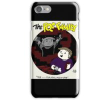 The Poe Family iPhone Case/Skin