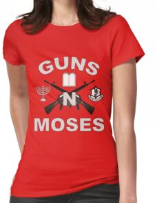 Guns 'n Moses for Dark Colors Womens Fitted T-Shirt