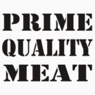 Prime Meat in Black by Ali Choudhry