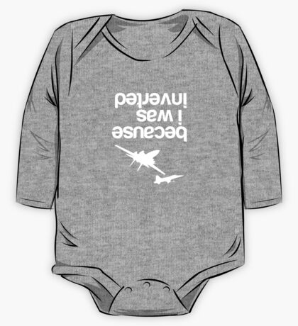 """""""Because I was inverted"""", Top Gun inspired - WHITE VERSION One Piece - Long Sleeve"""