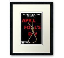 April Fool's Day Framed Print