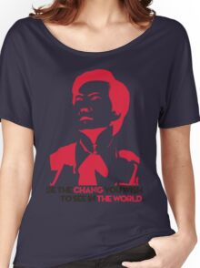 Be the CHANG you wish to see in THE WORLD. Women's Relaxed Fit T-Shirt