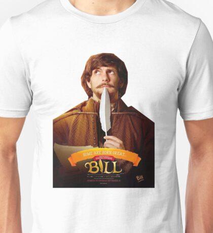 Bill - William Shakespeare - Mathew Baynton Unisex T-Shirt
