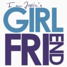 I Am Justin's Girlfriend (Blue & Purple) by ElleeDesigns