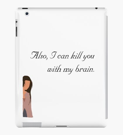 Also, I can kill you with my brain iPad Case/Skin
