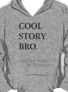 Metadata matters T-Shirt