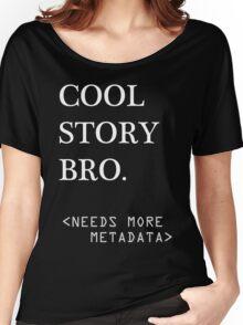 Metadata matters - white Women's Relaxed Fit T-Shirt