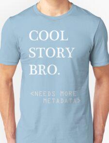 Metadata matters - white Unisex T-Shirt