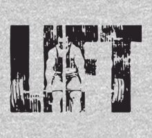 LIFT - Deadlift Motivation by oolongtees