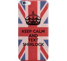 Keep Calm And Text Sherlock iPhone Case/Skin