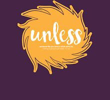 Unless Someone Like You - Orange Unisex T-Shirt