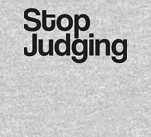 Stop Judging Unisex T-Shirt
