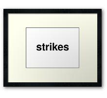 strikes Framed Print