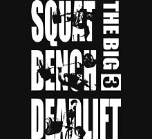 Powerlifting - The Big 3 - Squat, Bench, Deadlift T-Shirt