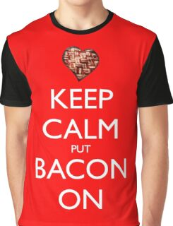 Keep Calm Put Bacon On - Red Graphic T-Shirt