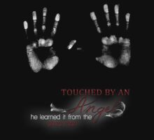TOUCHED BY AN ANGEL - HE LEARNED IT FROM THE PIZZA MAN   Women's T-Shirt