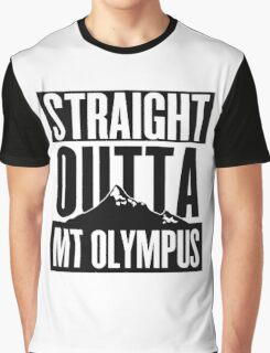 Straight Outta Mt Olympus Graphic T-Shirt