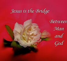 Jesus is the Bridge [iPhone - iPod Case] by aprilann