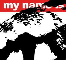 Hello My Name Is Honey Badger sticker Sticker