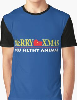 Merry Xmas You Filthy Animal Graphic T-Shirt