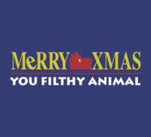 Merry Xmas You Filthy Animal by sisaro