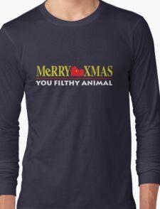 Merry Xmas You Filthy Animal Long Sleeve T-Shirt