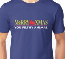 Merry Xmas You Filthy Animal Unisex T-Shirt