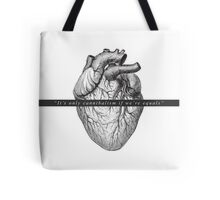 """It's only cannibalism if we are equal"" Tote Bag"