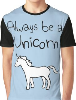 Always Be A Unicorn Graphic T-Shirt