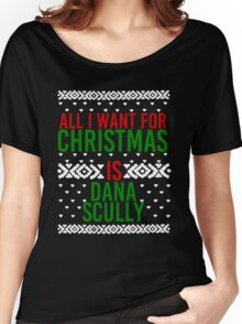 All I Want For Christmas (Dana Scully) Women's Relaxed Fit T-Shirt
