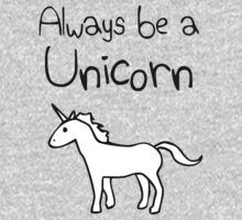 Always Be A Unicorn Kids Tee