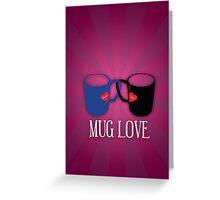 Mug Love Greeting Card