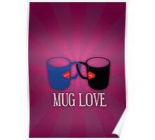 Mug Love Poster