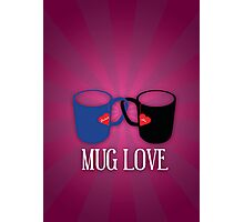 Mug Love Photographic Print