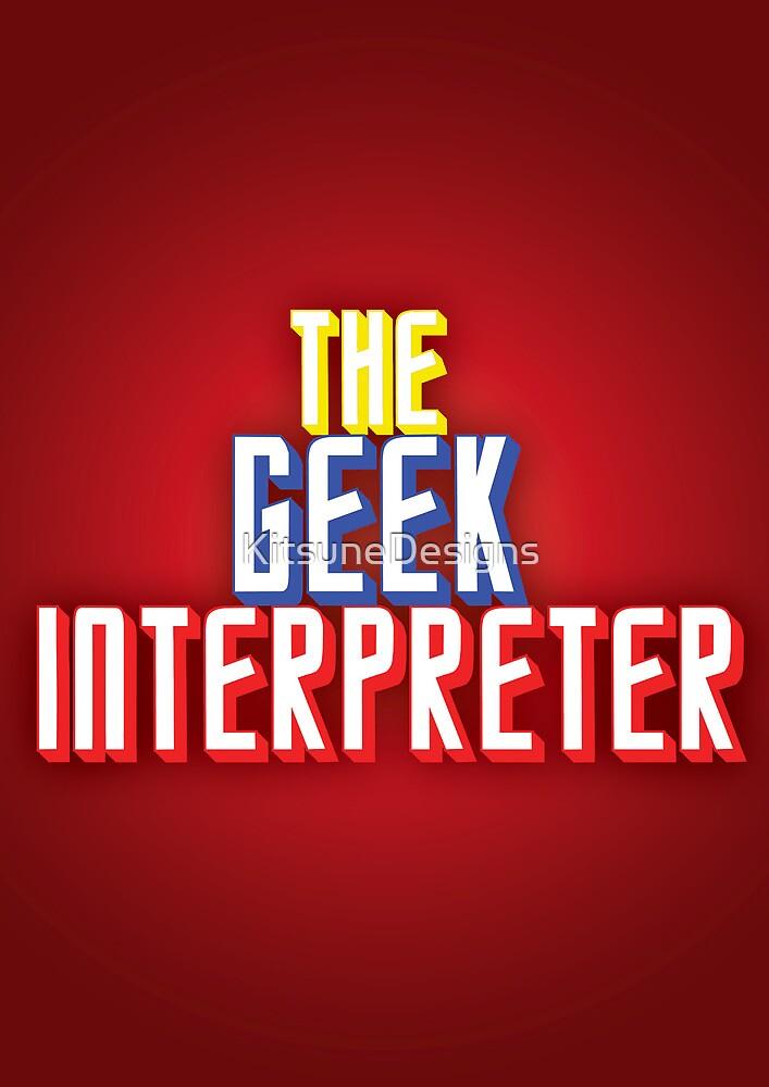 Geek Interpreter by KitsuneDesigns