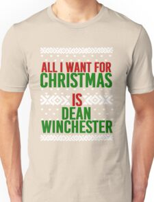 All I Want For Christmas (Dean Winchester) Unisex T-Shirt