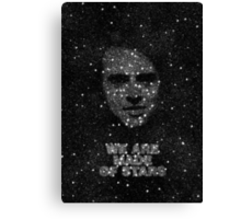 We are made of Stars Canvas Print