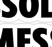 Absolute Mess Sticker