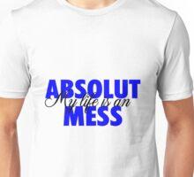 Absolute Mess 2 Unisex T-Shirt